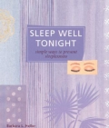 Sleep Well Tonight: Simple Ways to Prevent Sleeplessness