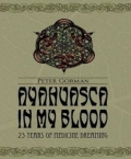 Ayahuasca In My Blood: 25 Years of Medicine Dreaming