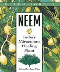Neem: India's Miraculous Healing Plant