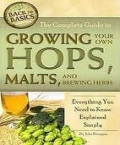The Complete Guide to Growing Your Own Hops