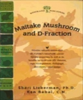 Maitake Mushroom and D-Fraction