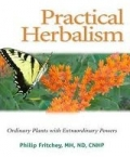 Practical Herbalism: Ordinary Plants with Extraordinary Powers